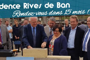 Première pierre, Rives de Ban, Ban-Saint-Martin