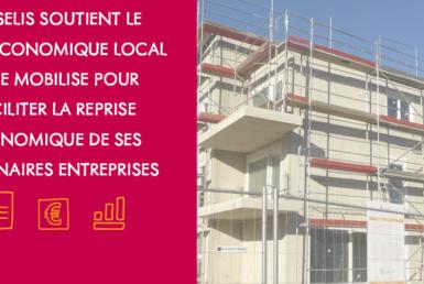 Moselis soutient le tissu économique local et se mobilise pour faciliter la reprise économique de ses partenaires entreprises