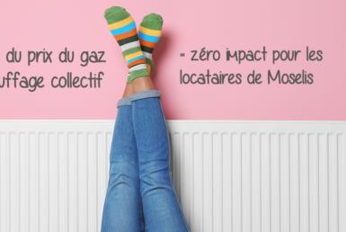 Hausse du gaz et chauffage collectif = zéro impact pour les locataires de Moselis