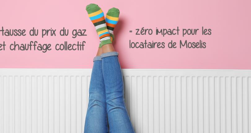 Hausse du gaz : pas d'impact si vous êtes locataire de Moselis en chauffage collectif
